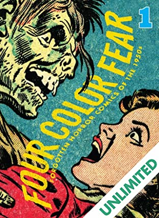 Four Color Fear #1 (of 4): Forgotten Horror Comics of the 1950s